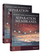 Science and Technology of Separation Membranes, 2 Volume Set (1118932544) cover image