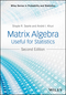 Matrix Algebra Useful for Statistics, 2nd Edition (1118935144) cover image