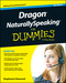 Dragon NaturallySpeaking For Dummies, 4th Edition (1118961544) cover image