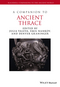 A Companion to Ancient Thrace (1444351044) cover image