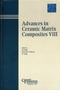 Advances in Ceramic Matrix Composites VIII: Proceedings of the symposium held at the 104th Annual Meeting of The American Ceramic Society, April 28-May1, 2002 in Missouri, Ceramic Transactions, Volume 139 (1574981544) cover image