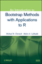 An Introduction to Bootstrap Methods with Applications to R (0470467045) cover image