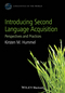 Introducing Second Language Acquisition: Perspectives and Practices (0470658045) cover image