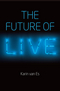 The Future of Live (1509502645) cover image