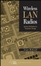 Wireless LAN Radios: System Definition to Transistor Design (0471709646) cover image