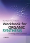 Workbook for Organic Synthesis: Strategy and Control (0471929646) cover image