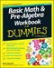 Basic Math and Pre-Algebra Workbook For Dummies, 2nd Edition (1118828046) cover image