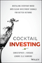 Cocktail Investing: Distilling Everyday Noise into Clear Investment Signals for Better Returns (1119003946) cover image