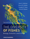 The Diversity of Fishes: Biology, Evolution, and Ecology, 2nd Edition (1405124946) cover image