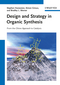 Design and Strategy in Organic Synthesis: From the Chiron Approach to Catalysis (3527319646) cover image