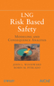 LNG Risk Based Safety: Modeling and Consequence Analysis (0470317647) cover image