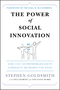 The Power of Social Innovation: How Civic Entrepreneurs Ignite Community Networks for Good (0470576847) cover image