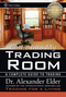 Come Into My Trading Room: A Complete Guide to Trading  (0471225347) cover image