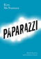 Paparazzi: Media Practices and Celebrity Culture (0745651747) cover image