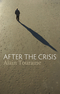 After the Crisis (0745653847) cover image