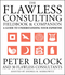 The Flawless Consulting Fieldbook and Companion: A Guide to Understanding Your Expertise (0787948047) cover image