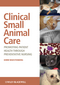 Clinical Small Animal Care: Promoting Patient Health through Preventative Nursing (0813805147) cover image