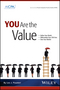You Are the Value: Define Your Worth, Differentiate Your CPA Firm, Own Your Market (0870518747) cover image