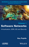 Software Networks: Virtualization, SDN, 5G and Security (1848216947) cover image