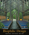 Biophilic Design: The Theory, Science and Practice of Bringing Buildings to Life (0470163348) cover image