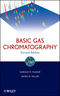 Basic Gas Chromatography, 2nd Edition (0470439548) cover image