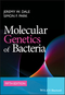 Molecular Genetics of Bacteria, 5th Edition (0470741848) cover image