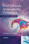 Mid-Latitude Atmospheric Dynamics: A First Course (0470864648) cover image