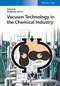 Vacuum Technology in the Chemical Industry (3527318348) cover image