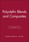 Polyolefin Blends and Composites, 2-Volume Set (0470196149) cover image