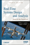 Real-Time Systems Design and Analysis: Tools for the Practitioner, 4th Edition (0470768649) cover image