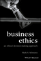 Business Ethics: An Ethical Decision-Making Approach (1118393449) cover image