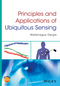 Principles and Applications of Ubiquitous Sensing (1119091349) cover image