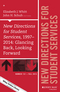 New Directions for Student Services, 1997-2014: Glancing Back, Looking Forward: New Directions for Student Services, Number 151 (1119170249) cover image