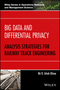 Big Data and Differential Privacy: Analysis Strategies for Railway Track Engineering (1119229049) cover image