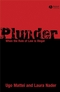 Plunder: When the Rule of Law is Illegal (1405178949) cover image