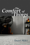 The Comfort of Things (074564404X) cover image