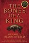 The Bones of a King: Richard III Rediscovered (111878314X) cover image