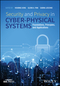 Security and Privacy in Cyber-Physical Systems: Foundations, Principles, and Applications (111922604X) cover image