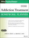 Addiction Treatment Homework Planner, 5th Edition (111927804X) cover image
