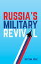 Russia's Military Revival (150951614X) cover image