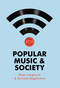 Popular Music and Society (0745653650) cover image