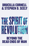 The Spirit of Revolution: Beyond the Dead Ends of Man (0745690750) cover image
