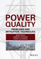 Power Quality: Problems and Mitigation Techniques (1118922050) cover image