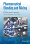 Pharmaceutical Blending and Mixing (0470710551) cover image