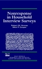 Nonresponse in Household Interview Surveys (0471182451) cover image