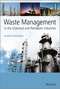 Waste Management in the Chemical and Petroleum Industries (1118731751) cover image