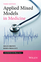Applied Mixed Models in Medicine, 3rd Edition (1118778251) cover image