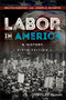 Labor in America: A History, 9th Edition (1118976851) cover image