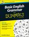 Basic English Grammar For Dummies, UK, UK Edition (1119071151) cover image