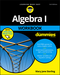 Algebra I Workbook For Dummies, 3rd Edition (1119348951) cover image